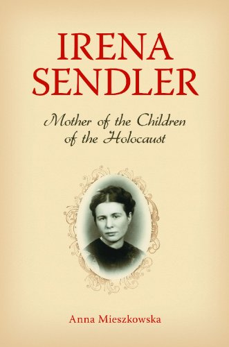 9780313385933: Irena Sendler: Mother of the Children of the Holocaust