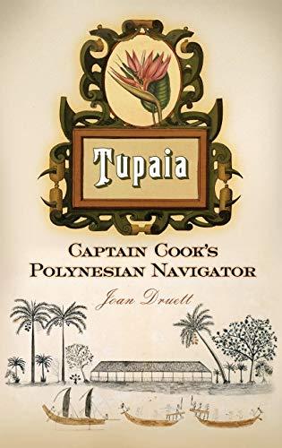 9780313387487: Tupaia: Captain Cook's Polynesian Navigator