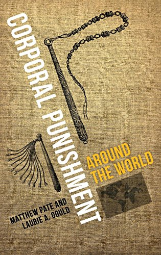 9780313391316: Corporal Punishment around the World (Global Crime and Justice)