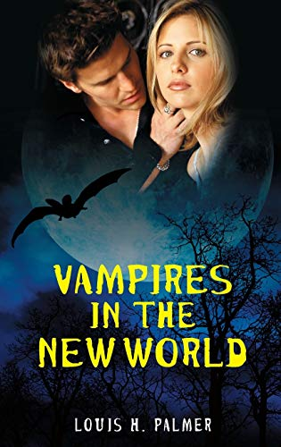9780313391330: Vampires in the New World