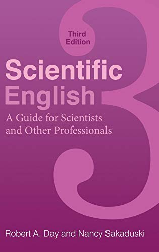 9780313391736: Scientific English: A Guide for Scientists and Other Professionals