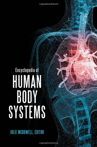 9780313391750: Encyclopedia of Human Body Systems 2 volume set