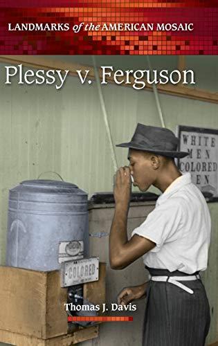 9780313391873: Plessy v. Ferguson (Landmarks of the American Mosaic)