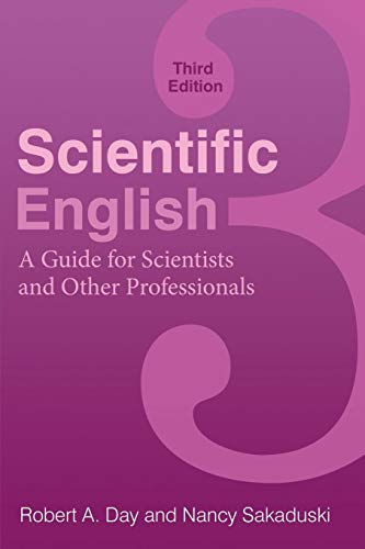 9780313391941: Scientific English: A Guide for Scientists and Other Professionals
