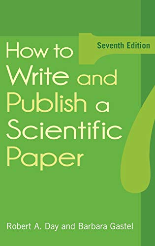 9780313391958: How to Write and Publish a Scientific Paper