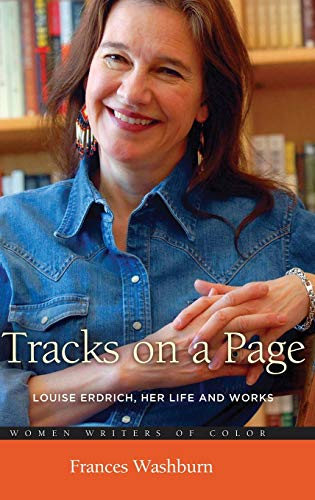 Tracks on a Page: Louise Erdrich, Her: Washburn, Frances