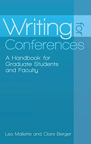 9780313394065: Writing for Conferences: A Handbook for Graduate Students and Faculty