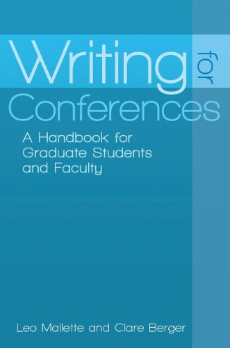9780313394072: Writing for Conferences: A Handbook for Graduate Students and Faculty