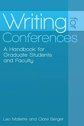 9780313394089: Writing for Conferences: A Handbook for Graduate Students and Faculty