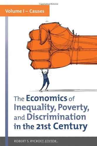 9780313396915: The Economics of Inequality, Poverty, and Discrimination in the 21st Century - 2 Volume Set