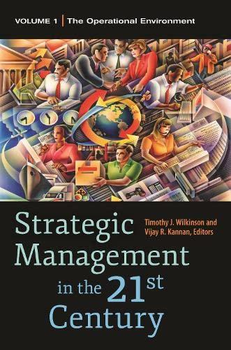 9780313397417: Strategic Management in the 21st Century [3 volumes]