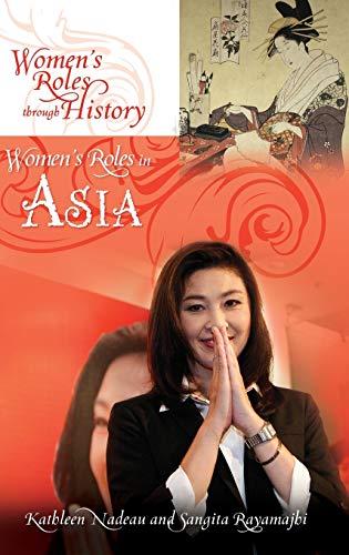 9780313397486: Women's Roles in Asia (Women's Roles through History)