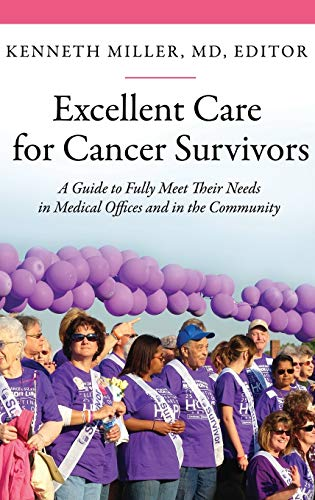 9780313397868: Excellent Care for Cancer Survivors: A Guide to Fully Meet Their Needs in Medical Offices and in the Community (Praeger Series on Contemporary Health & Living)