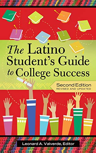9780313397974: The Latino Student's Guide to College Success, 2nd Edition