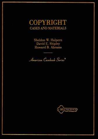 9780314003287: Copyright: Cases and Materials (American Casebook Seriesýý)