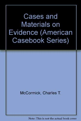 9780314004260: Cases and Materials on Evidence (American Casebook Series)