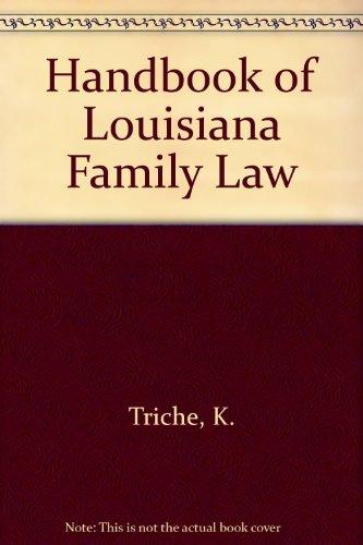 9780314007735: Handbook of Louisiana Family Law