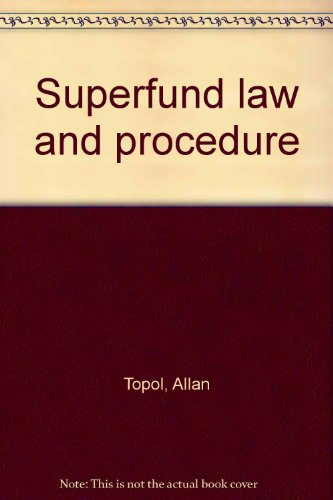 9780314008428: Superfund law and procedure