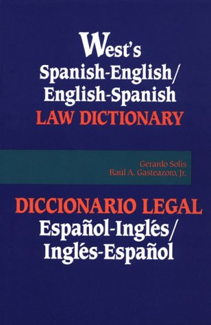 9780314008466: West's Spanish English English Spanish Law Dictionary: Translations of Terms, Phrases, and Definitions of Concepts of Modern Spanish and English Legal Terminology (Spanish Edition)