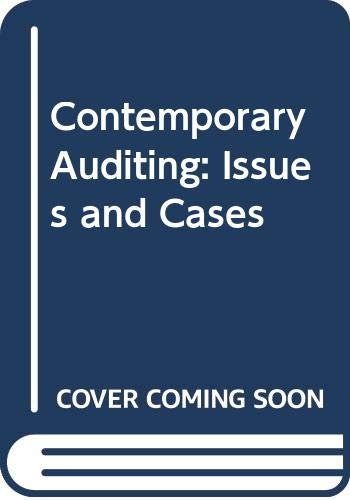 9780314008619: Contemporary Auditing: Issues and Cases