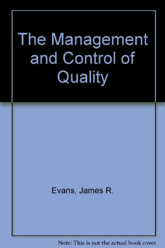 9780314008640: The Management and Control of Quality