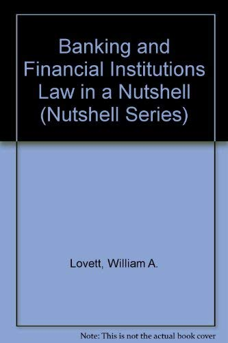 9780314009296: Banking and Financial Institutions Law in a Nutshell (Nutshell Series)