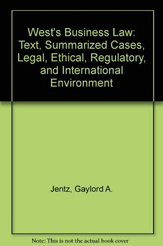 West's Business Law: Text, Summarized Cases, Legal,: Jentz, Gaylord A.,