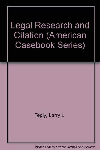 9780314010476: Legal Research and Citation (American Casebook Series)