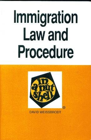 9780314010704: Immigration Law and Procedure in a Nutshell (Nutshell Series)