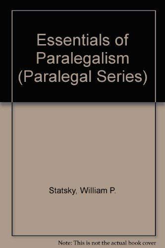 9780314010834: Essentials of Paralegalism (Paralegal Series)