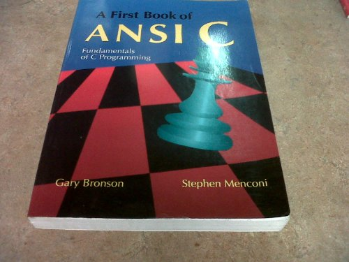 9780314010865: A First Book of ANSI C