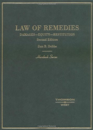 9780314011237: Dobbs' Law of Remedies: Damages - Equity - Restitution (Hornbook Series)