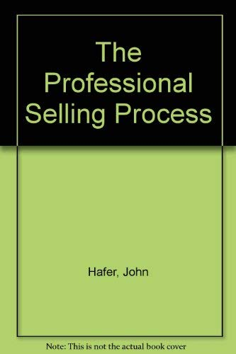 9780314011640: The Professional Selling Process