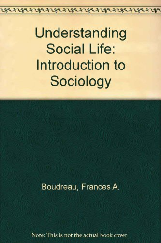 9780314011879: Understanding Social Life: An Introduction to Sociology