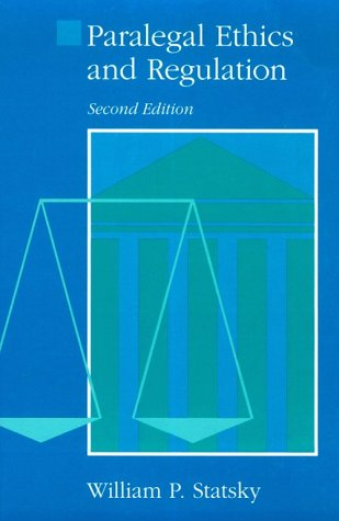 9780314012098: Paralegal Ethics and Regulation (Paralegal Series)