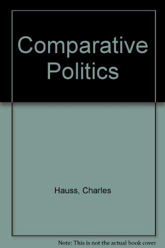 9780314012159: Comparative Politics: Domestic Responses to Global Challenges
