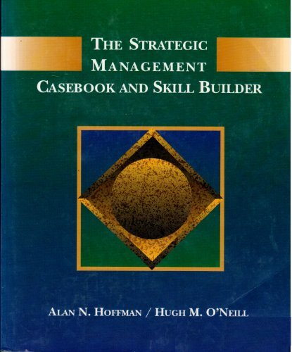 9780314012166: The Strategic Management Casebook and Skill Builder