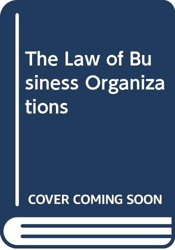 9780314012197: The Law of Business Organizations