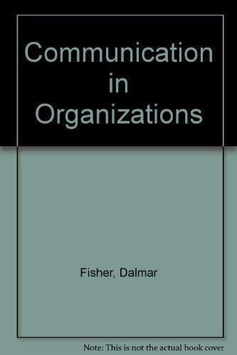 9780314012357: Communication in Organizations