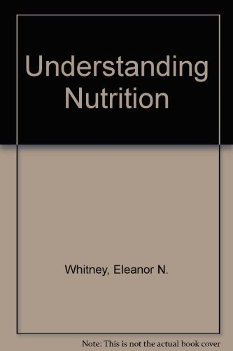 Understanding Nutrition: Whitney, Eleanor N.;
