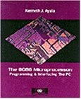 8086 Microprocessor: Programming and Interfacing the PC: Kenneth Ayala