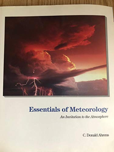 9780314012456: Essentials of Meteorology: An Invitation to the Atmosphere