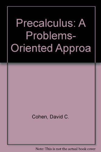 9780314012555: Precalculus: A Problems-Oriented Approach