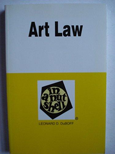 9780314013354: Art Law in a Nutshell (Nutshell Series)