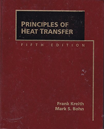 9780314013606: Principles of Heat Transfer