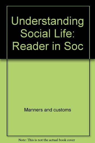 9780314017154: Understanding Social Life : A Reader in Sociology