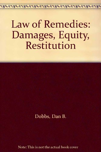 9780314017239: Law of Remedies: Damages, Equity, Restitution