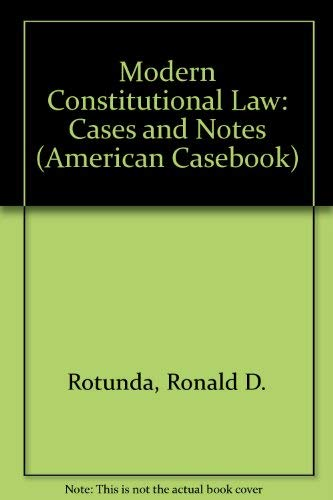 9780314018168: Modern Constitutional Law: Cases and Notes (American Casebook)