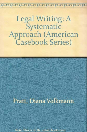 9780314018434: Legal Writing: A Systematic Approach (American Casebook Series)