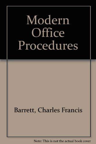 Modern Office Procedures: Barrett, Charles Francis,